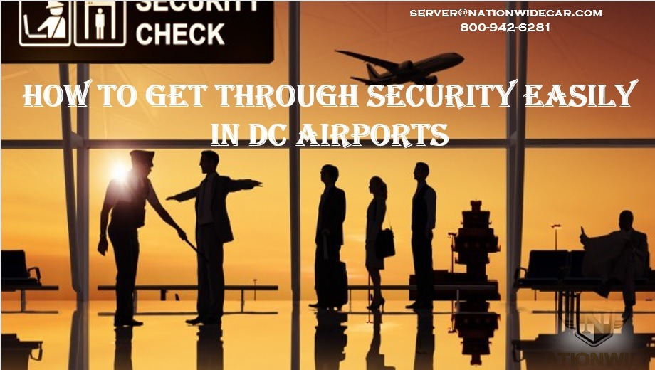 How To Get Through Security Easily in DC Airports