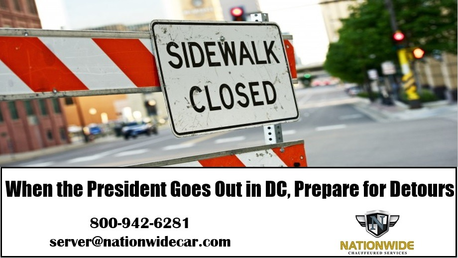 When the President Goes Out in DC, Prepare for Detours