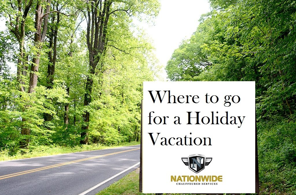 Where to go for a Holiday Vacation
