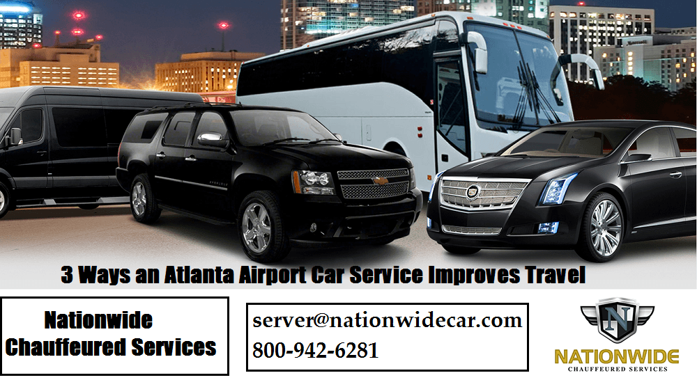 3 Ways an Atlanta Airport Car Service Improves Travel