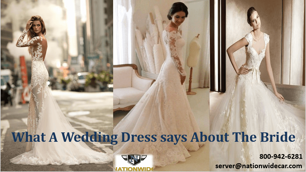 What A Wedding Dress says About The Bride