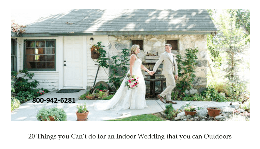 20 Things you Can't do for an Indoor Wedding that you can Outdoors