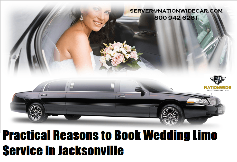 Practical Reasons to Book Wedding Limo Service in Jacksonville