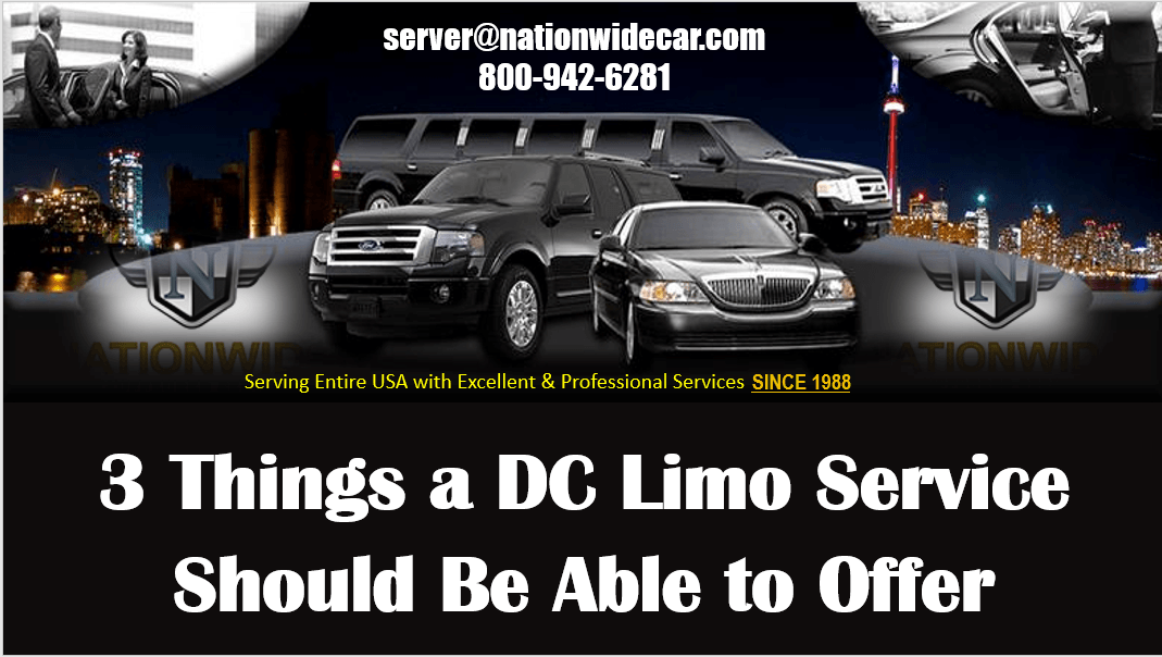 3 Things a DC Limo Service Should Be Able to Offer