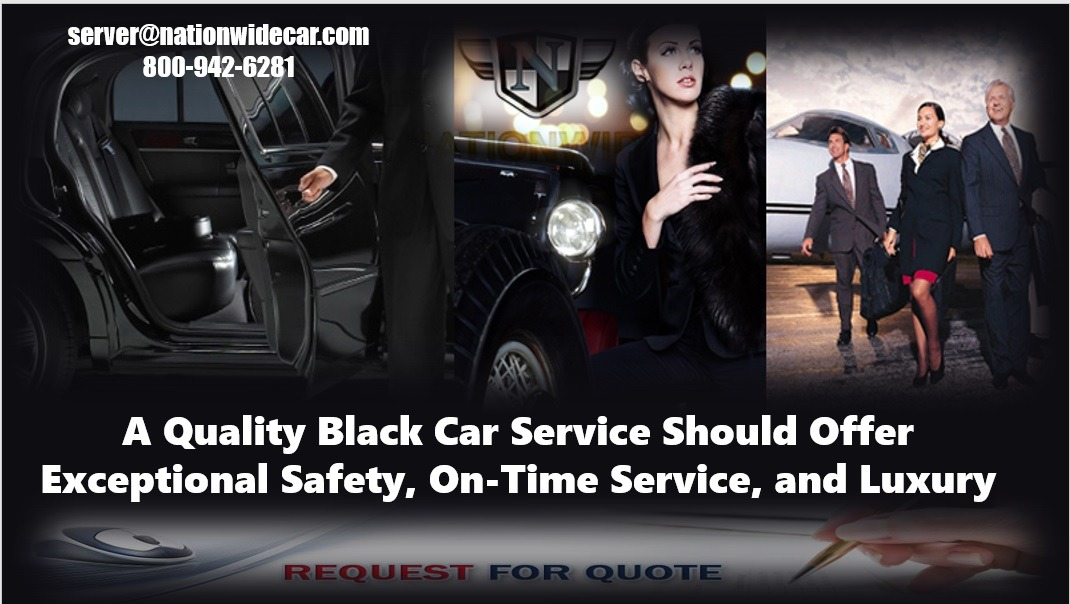 A Quality Black Car Service Should Offer Exceptional Safety, On-Time Service, and Luxury