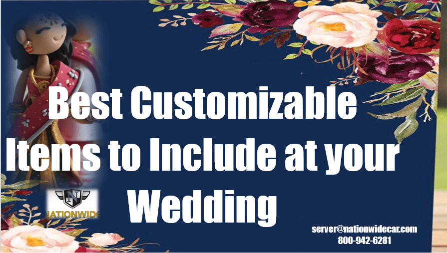 Best Customizable Items to Include at your Wedding