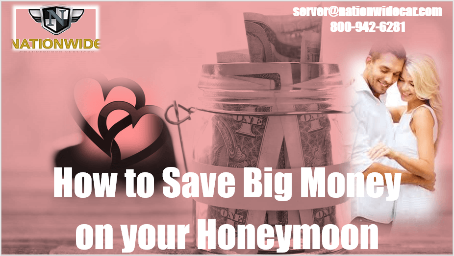 How to Save Big Money on your Honeymoon