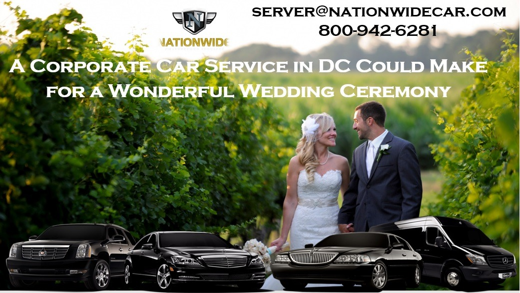 A Corporate Car Service in DC Could Make for a Wonderful Wedding Ceremony