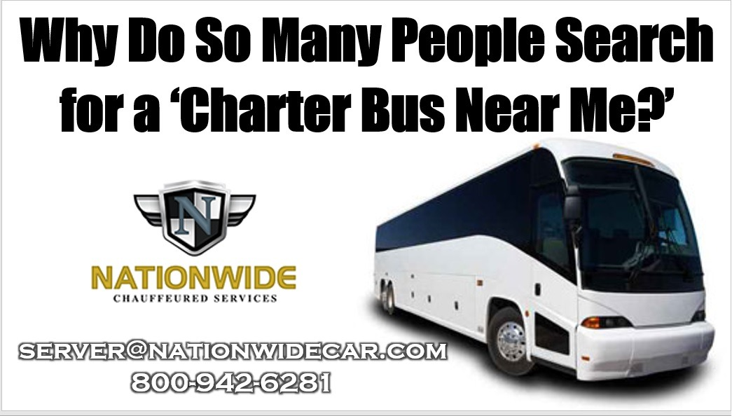 Why Do So Many People Search for a 'Charter Bus Near Me?'