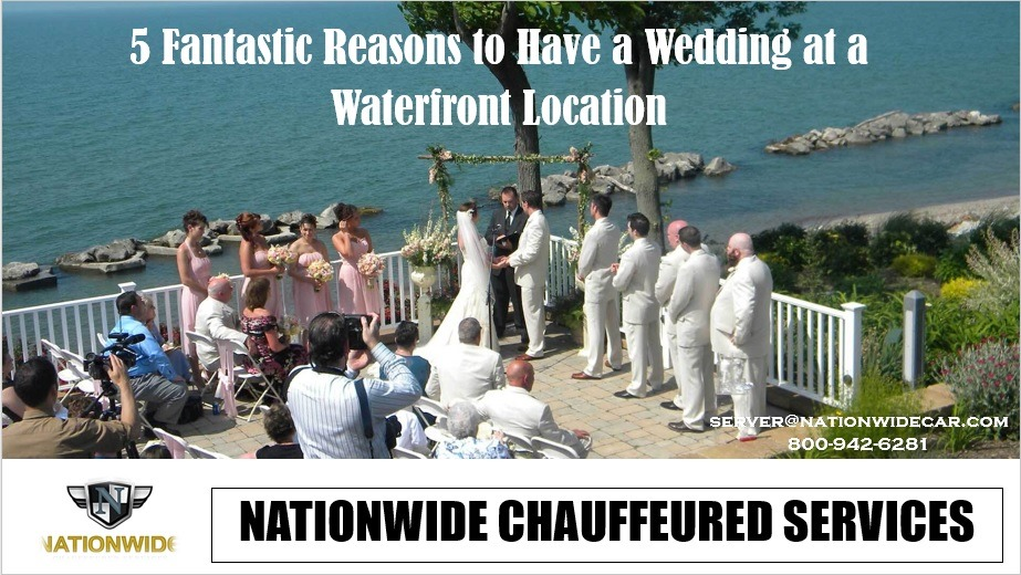 5 Fantastic Reasons to Have a Wedding at a Waterfront Location