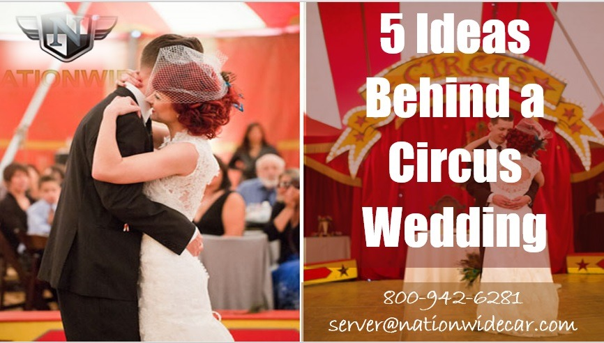 5 Ideas Behind a Circus Wedding