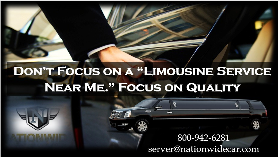 "Don't Focus on a ""Limousine Service Near Me."" Focus on Quality"