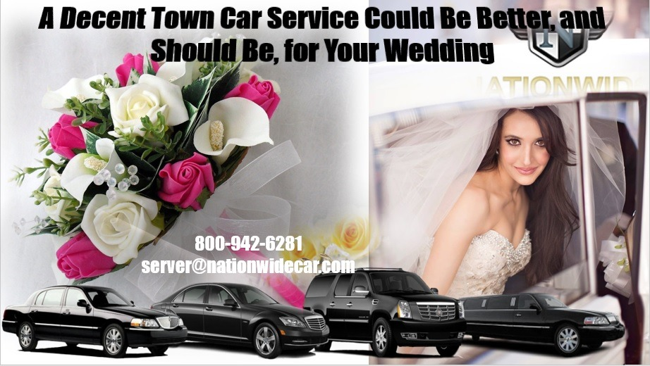 A Decent Town Car Service Could Be Better, and Should Be, for Your Wedding