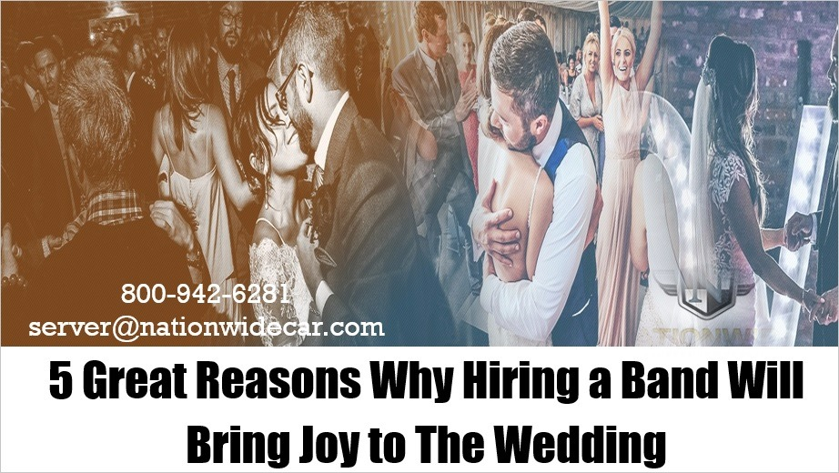 5 Great Reasons Why Hiring a Band Will Bring Joy to The Wedding