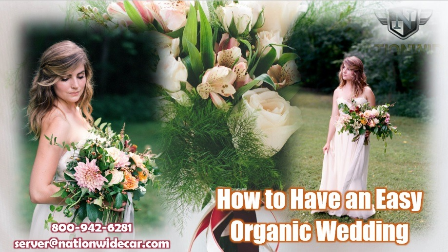 How to Have an Easy Organic Wedding