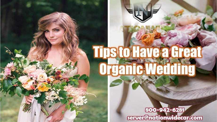 4 Lovely Organic Wedding Ideas