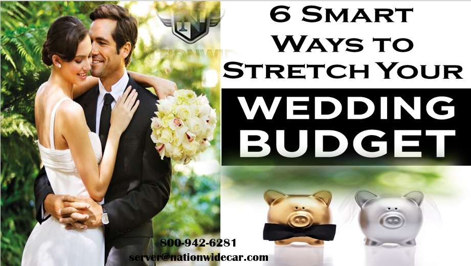 6 Smart Ways to Stretch Your Wedding Budget