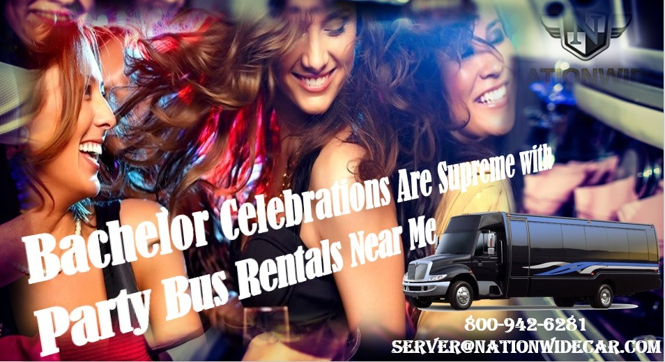 Bachelor Celebrations Are Supreme with Party Bus Rentals Near Me