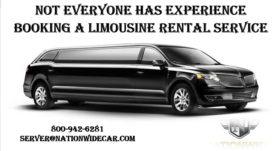 Not Everyone Has Experience Booking a Limousine Rental Service