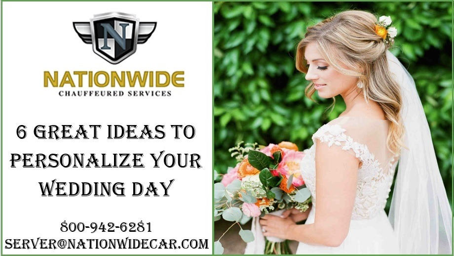 6 Great Ideas to Personalize Your Wedding Day