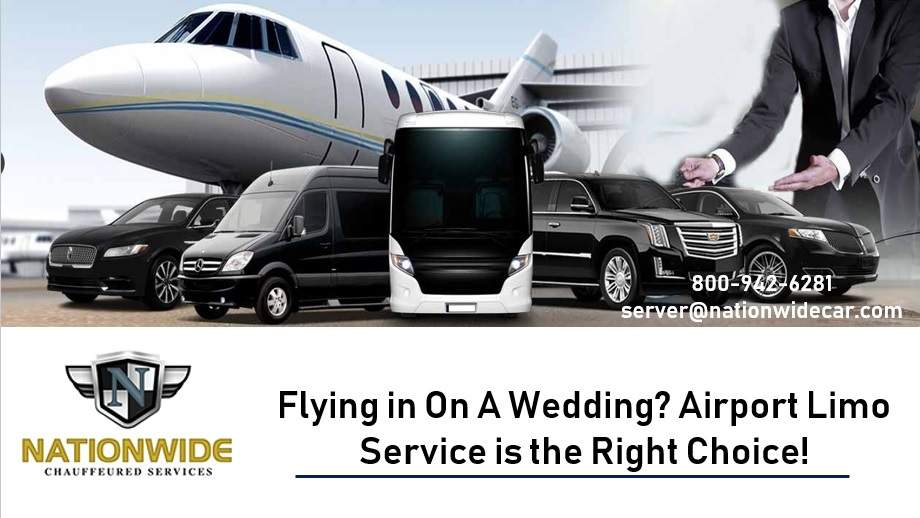 Flying in On A Wedding? Airport Limo Service is the Right Choice!