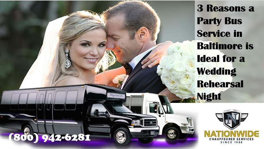 3 Reasons a Party Bus Service in Baltimore is Ideal for a Wedding Rehearsal Night