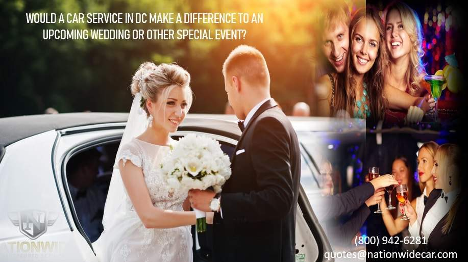 Would a Car Service in DC Make a Difference to an Upcoming Wedding or Other Special Event?
