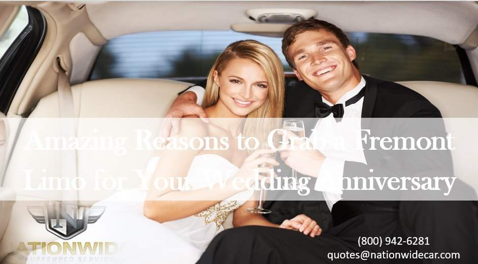 Amazing Reasons to Grab a Fremont Limo for Your Wedding Anniversary