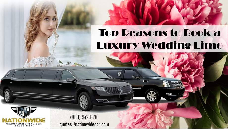 Top Reasons to Book a Luxury Wedding Limo