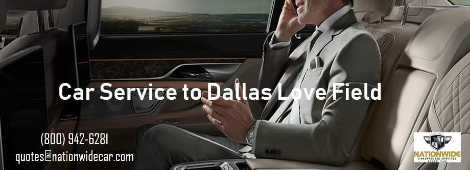 Dallas Love Field Car Service