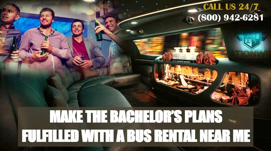 Make the Bachelor's Plans Fulfilled with a Bus Rental Near Me