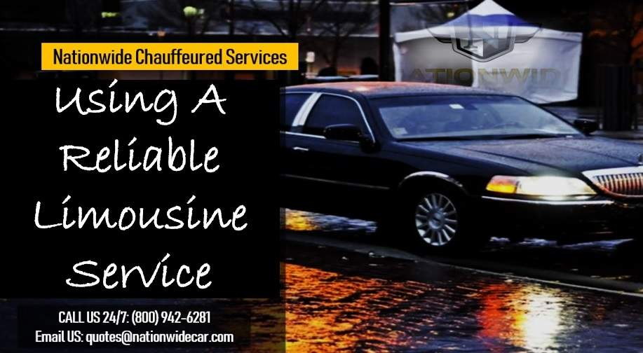 Using A Reliable Limousine Service