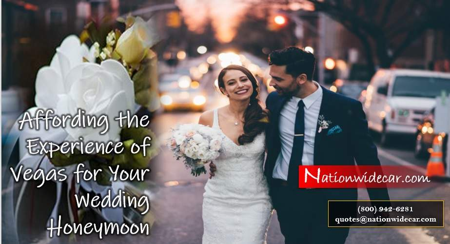 Affording the Experience of Vegas for Your Wedding Honeymoon