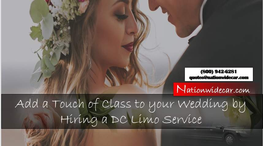 Add a Touch of Class to your Wedding by Hiring a DC Limo Service