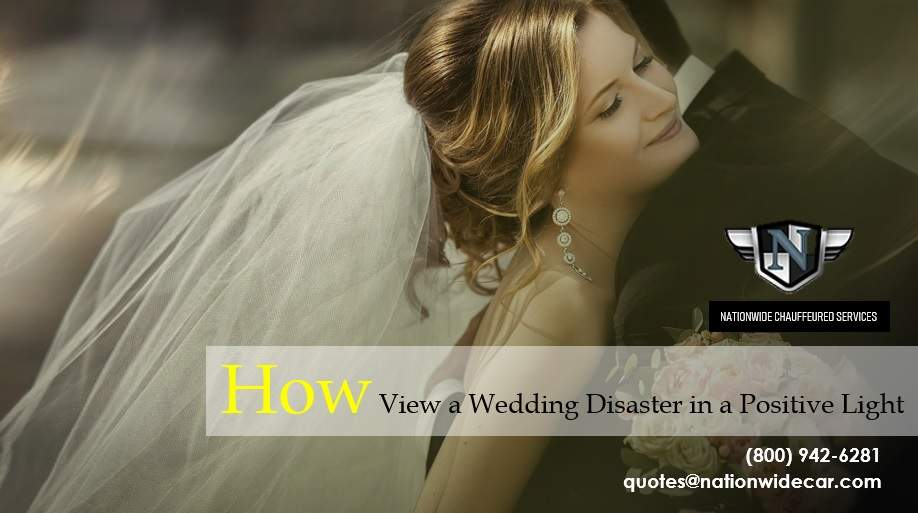 How to View a Wedding Disaster in a Positive Light