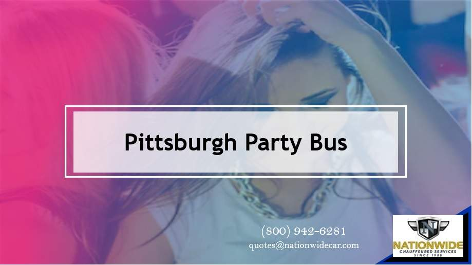 Pittsburgh Party Bus Rentals