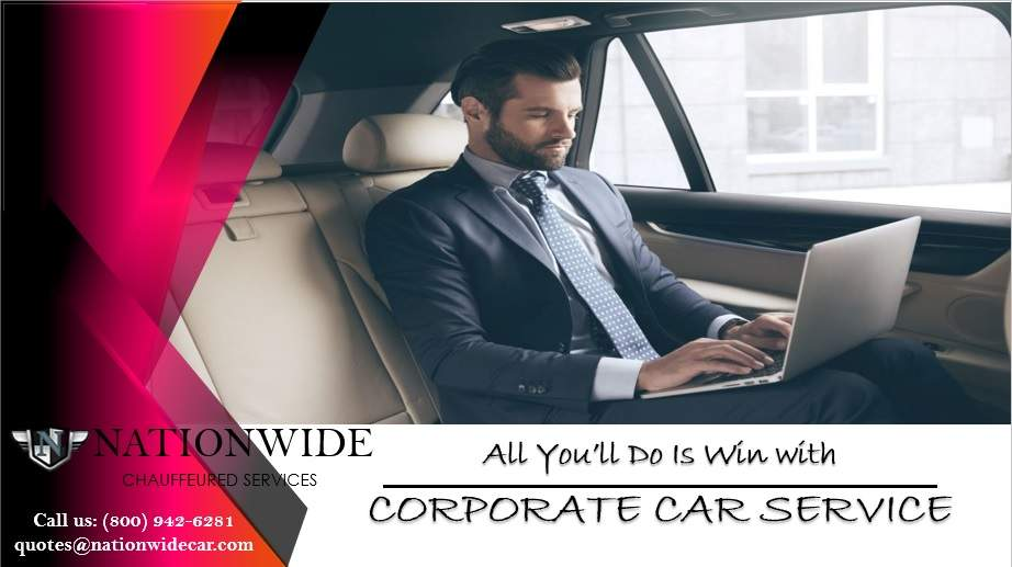 All You'll Do Is Win with Corporate Car Service