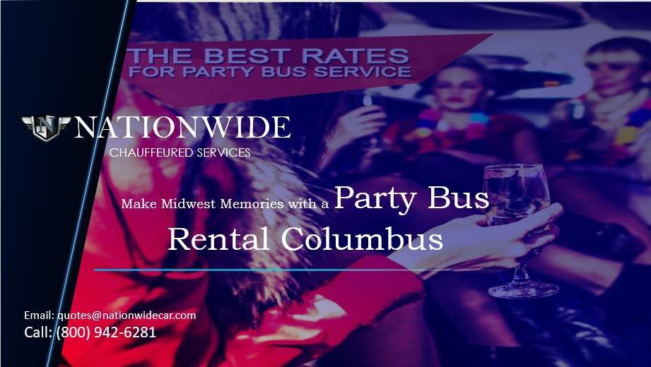 Make Midwest Memories with a Party Bus Rental Columbus