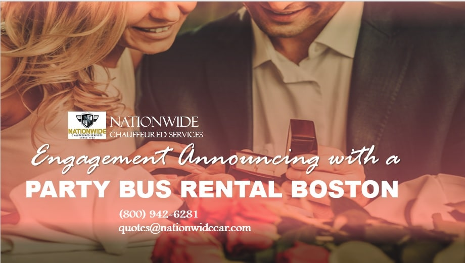 Engagement Announcing with a Party Bus Rental Boston