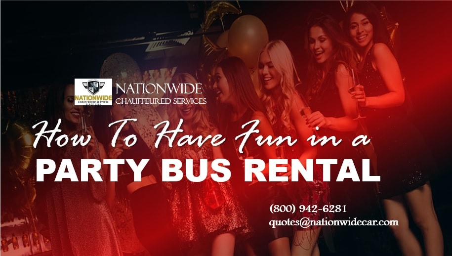 How to Have Fun in a Party Bus Rental?