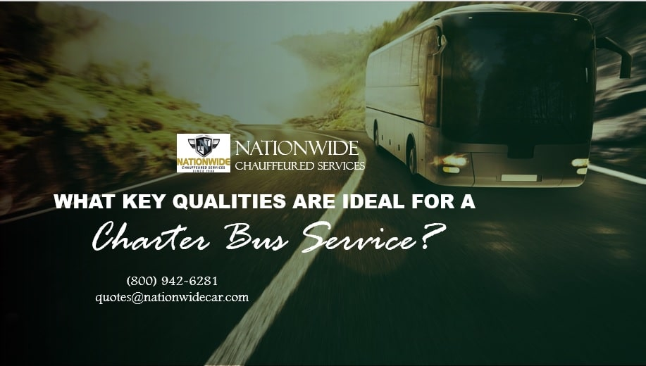 What Key Qualities Are Ideal for a Charter Bus Service?