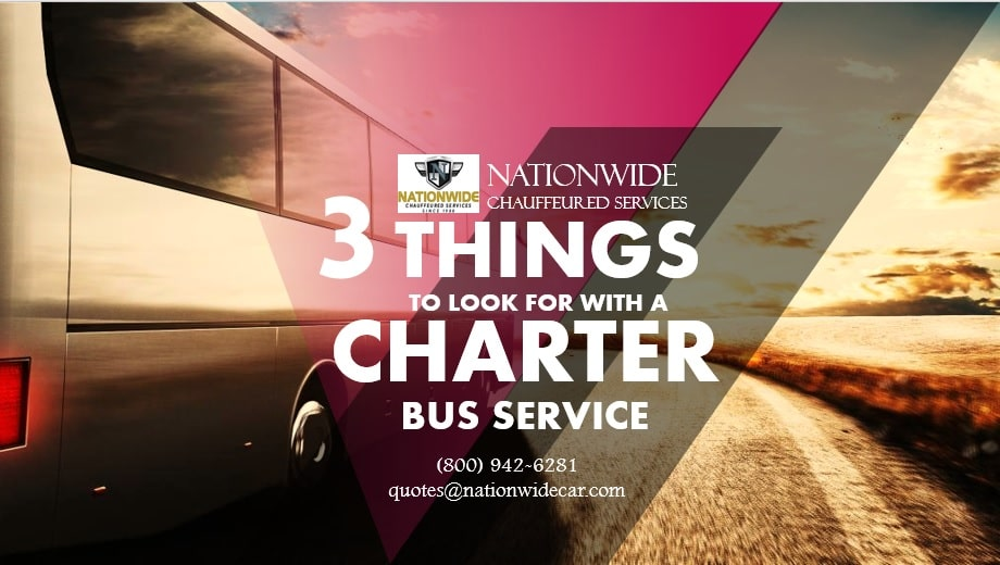 3 Things to Look for with a Charter Bus Service