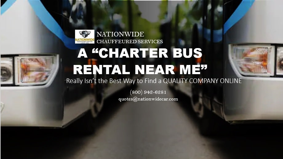 """A """"Charter Bus Rental Near Me"""" Really Isn't the Best Way to Find a Quality Company Online"""