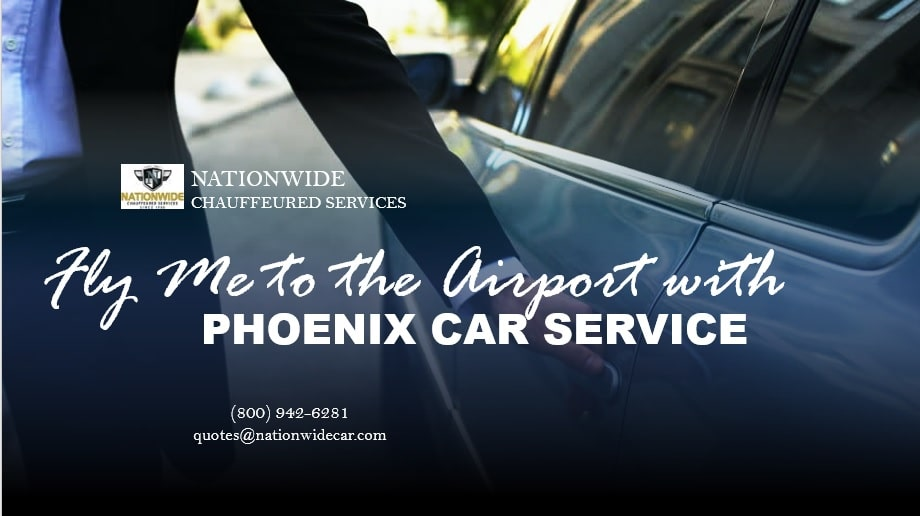 Fly Me to the Airport with Phoenix Car Service