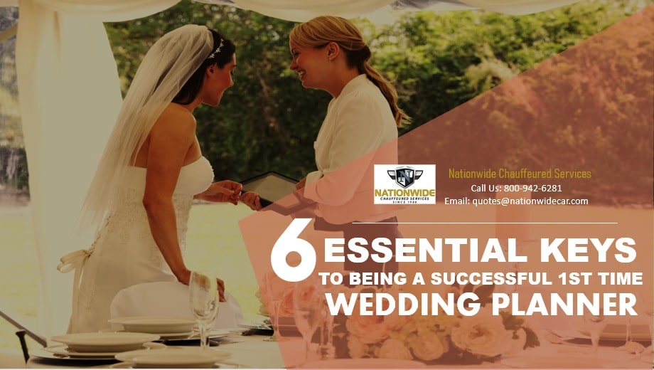 6 Essential Keys to Being a Successful 1st Time Wedding Planner