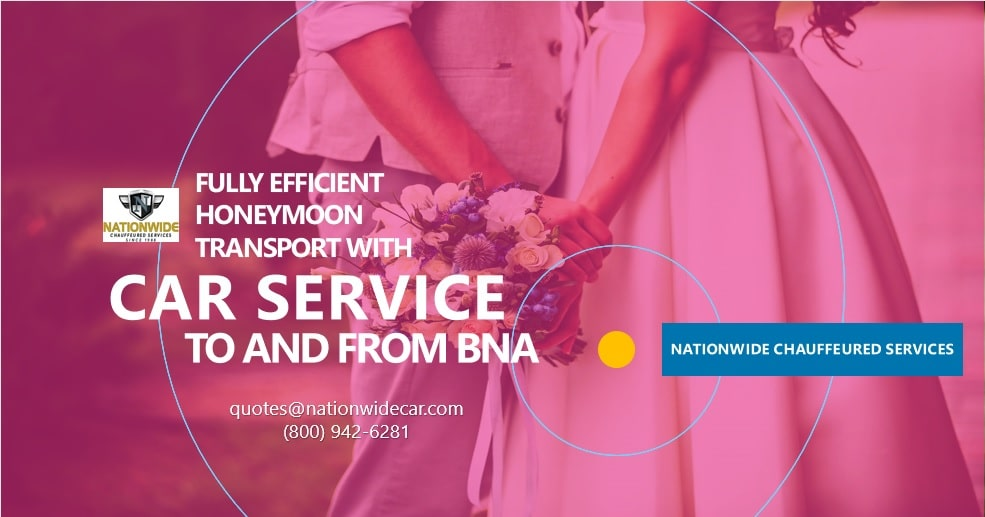 Fully Efficient Honeymoon Transport with Car Service to and from BNA
