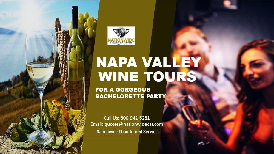 Napa Valley Wine Tours for a Gorgeous Bachelorette Party
