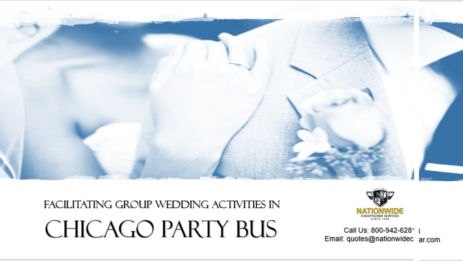 Facilitating Group Wedding Activities in Chicago Party Bus Rental