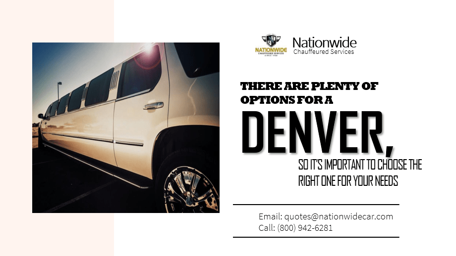 There Are Plenty of Options for a Limo Service in Denver, So It's Important to Choose the Right One for Your Needs